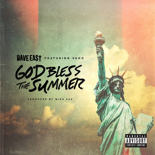 e428890c42 Dave East - God Bless The Summer (Ft. Vado)    Indie Shuffle