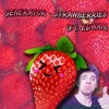 Generator - Strawberries (Ft. Edwan)