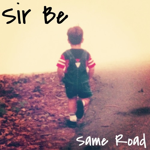 Same Road feat. Soul Rebel (Prod. by Sir Be)