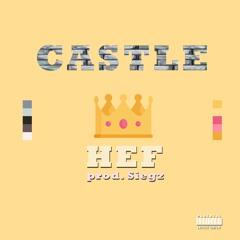 Castle (Prod. Siegz)