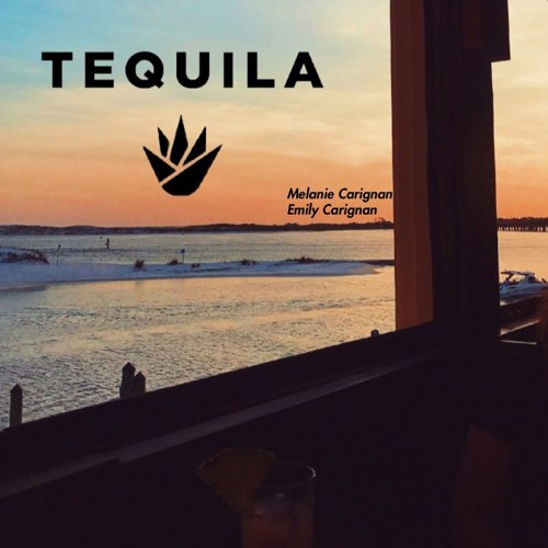 Tequila (Dan + Shay Cover)- Melanie Carignan