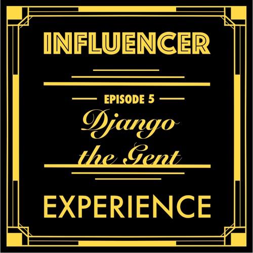 Season 1 Episode 5 - Dog Influencer Django the Gent