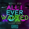 Michael Brun ft. Louie - All I Ever Wanted (Seacoast Remix)// UNRS001 [FREE DOWNLOAD]