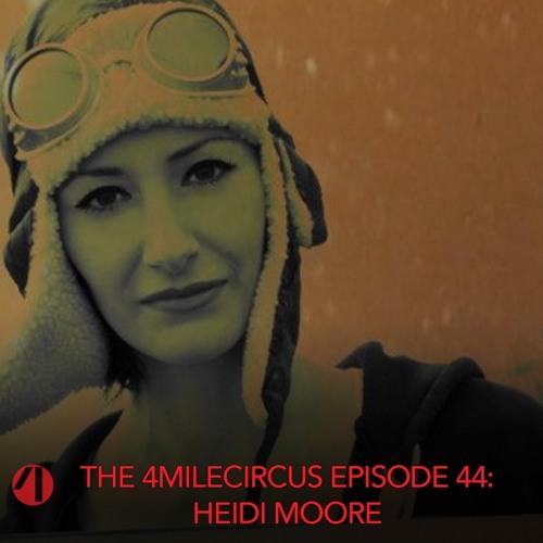 Episode 44 - Heidi Moore