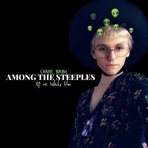 Among The Steeples (EP. 01): Talking Arcane Vessels w/ White Silas!!