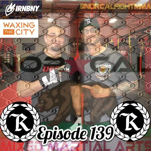Episode 139: @norcalfightmma Podcast Featuring Thomas Fallon