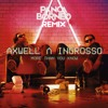 Axwell Λ Ingrosso - More Than You Know (Panca Borneo Remix).mp3