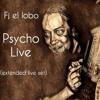 Fj el lobo- Psyco Live (Jam live miniset).ogg
