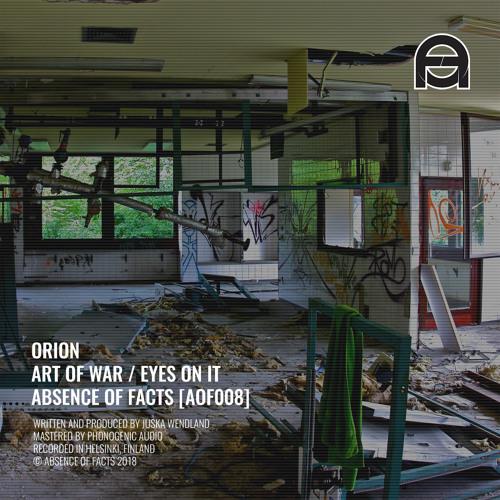 Orion - Art Of War (Original Mix) [Absence of Facts]
