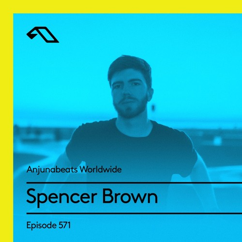Anjunabeats Worldwide 571 with Spencer Brown (Live at Anjunabeach Miami 2018)