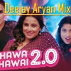 Hawa Hawai [ New-Version-Song ] Aryan Royn Mixing [ DJ Remix Song ]
