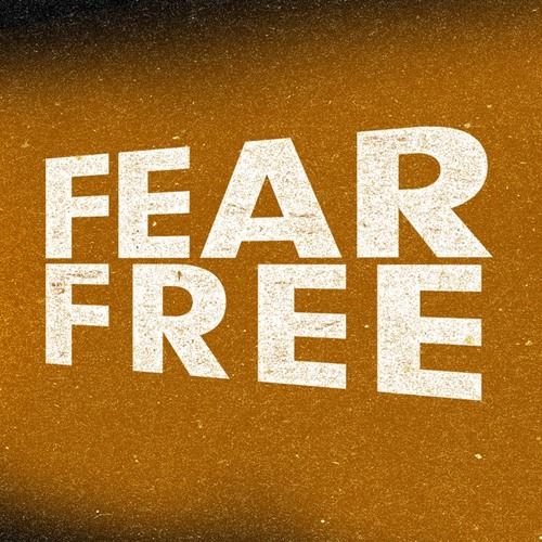 Fear Free, Part 1