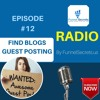 Episode #12 - How to find guest posting sites