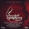 Dancehall Symphony Riddim [MS]MIXXX