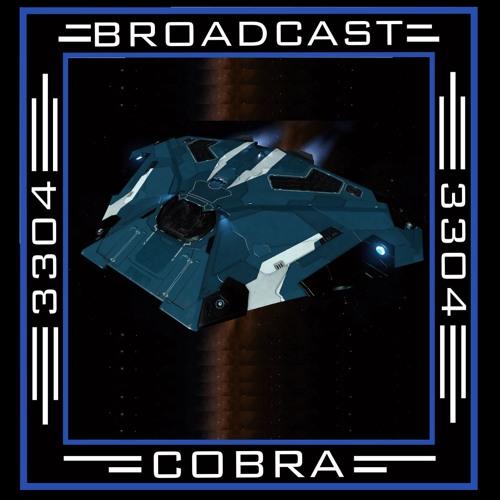 Broadcast Cobra: Episode 1