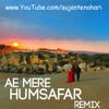 Aye Mere Humsafar Remix _ Suprabha KV - Arijit Singh| Remix by sujantenohari_Musician Bibek