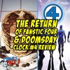 The Fantastic Four Return & Doomsday Clock #4 Review | The Comics Pals Episode 75