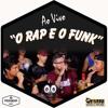 O Rap e o Funk ▶ Xamã, Major RD, Tikão, Frank e Chico Tadeu
