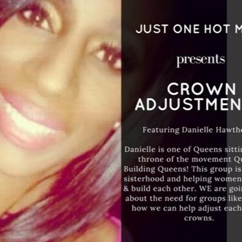 Crown Adjustment!