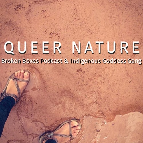 Dear Patriarchy Ep.3 QUEER NATURE (BBP 74)
