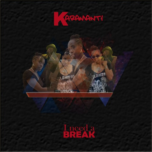 I Need A Break (Healing Riddim)