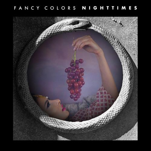 """Fancy Colors - """"Nighttimes"""""""