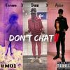 Don't Chat 2 - (#M01) Dizz X EisRoze X Asbo