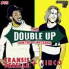 Jayceeoh & Fransis Derelle & Jinco - The Double-Up Mix 005 2018-04-02 Artwork