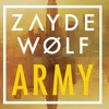 ZAYDE WØLF - Army ( MORTAL SOUNDS Release )