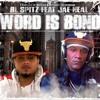 WORD IS BOND ft. JAE NEAL Of BMC