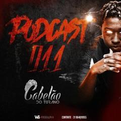 PODCAST 011 DJ CABELÃO DO TURANO - ( RITMINHO DO TURANO )