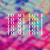 Bomba Estéreo - To My Love DJ JOSE SEGOVIA