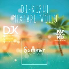 DJ-KUSHI - Mixtape VOL.3 | Summer Edition // 2017