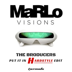 MaRLo - Visions (The Broducers Put it in Hardstyle Edit) [FREE DOWNLOAD]
