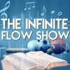 The Infinite Flow Podcast #034