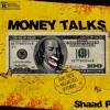 Money Talks (OFFENDED)