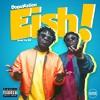 DopeNation - Eish