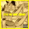 Tell Me One Thing