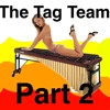 Download The Tag Team Part 2 Mp3