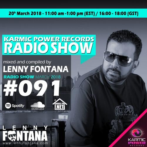 #91 Karmic Power Records Radio Show On HouseFM.NET mixed by Lenny Fontana 20. March 2018