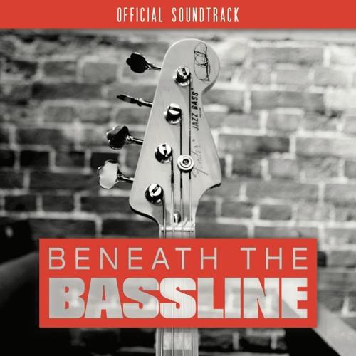 Beneath the Bassline - original movie soundtrack