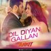 Dj Ankit Jhansi - Dil Diyan Gallan (Remix)