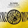 DJ Sign - Greece 2000 (Code3000 Remix)