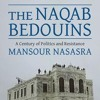 The Naqab Bedouins  - A Century of Politics and resistance I Mansour Nasasra
