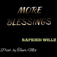 Rapkhid Willz-More Blessings.mp3