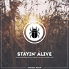 [FREE DOWNLOAD] - Stayin' Alive (GruuvElement's Saturday Night Fever Edit)