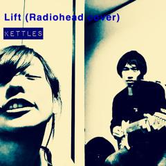 Lift(Radiohead cover)