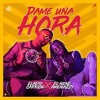 DAME UNA HORA - ELADIO CARRION FT EL NENE LA AMENAZA (AMENAZZY)