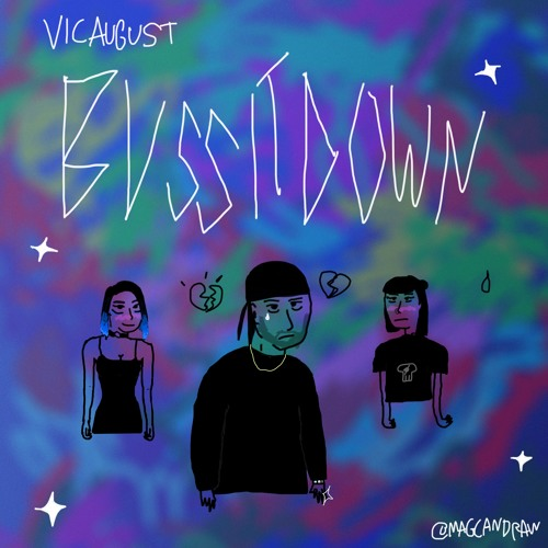 Vic August - Buss It Down