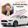 Emotions as a Navigational Tool: Mustang Monday Carcast with Ashley Snow